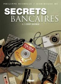 Philippe Richelle - Secrets bancaires Tome 4 : Coup double - Deuxième partie.