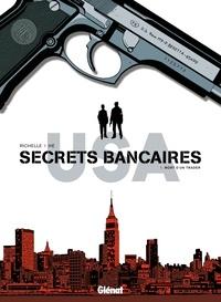Philippe Richelle et Dominique Hé - Secrets bancaires USA Tome 1 : Mort d'un trader.