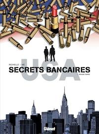 Philippe Richelle et Dominique Hé - Secrets bancaires USA Tome 3 : Rouge sang.