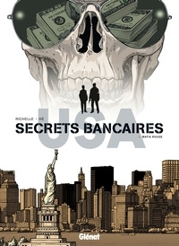 Philippe Richelle et Dominique Hé - Secrets bancaires USA Tome 6 : Mafia rouge.