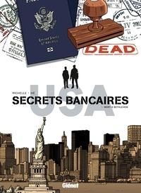 Philippe Richelle et Dominique Hé - Secrets bancaires USA Tome : Mort à Bethlehem.