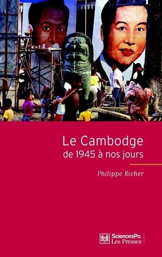 Le Cambodge de 1945 à nos jours 2e édition revue et augmentée