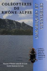 Philippe Richoux et Jacques Coulon - Coléoptères de Rhône-Alpes - Carabiques et Cicindèles.