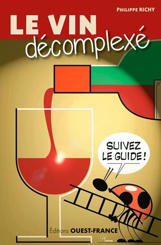 le vin d u00e9complex u00e9  philippe richy - decitre