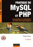 Philippe Rigaux - Pratique de MySQL et PHP - Conception et réalisation de sites web dynamiques.