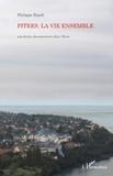 Philippe Ripoll - Pitres, la vie ensemble - Une fiction documentaire dans l'Eure.