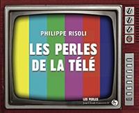 Philippe Risoli - Les Perles de la télé.