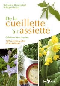 De la cueillette à lassiette - Salades et fleurs sauvages, 120 recettes faciles et savoureuses.pdf
