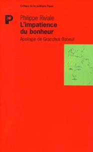 Limpatience du bonheur. Apologie de Gracchus Babeuf.pdf