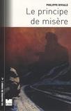 Philippe Riviale - Le principe de misère.