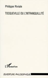 Tocqueville ou Lintranquillité.pdf