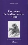 Philippe Riviale - Un revers de la démocratie, 1848.