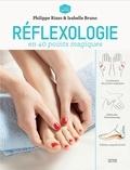 Philippe Rizzo et Isabelle Bruno - Libérez vos émotions par la réflexologie.