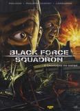 Philippe Robert et  Philhoo - Black Force Squadron Tome 2 : Croisière en enfer.
