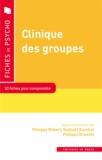 Philippe Robert et Raphaël Riand - Clinique des groupes.