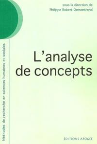 Philippe Robert-Demontrond - L'analyse de concepts.