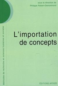 Philippe Robert-Demontrond - L'importation de concepts.