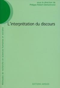 Philippe Robert-Demontrond - L'interprétation du discours.