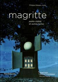 Philippe Roberts-Jones - Magritte poète visible et autres textes.