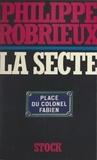Philippe Robrieux - La secte.