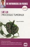 Philippe Rochigneux - UE 2.9 : Processus tumoraux.