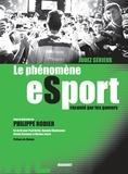 Philippe Rodier - Jouez sérieux - Le phénomène eSport raconté par les gamers.