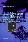 Philippe Roger - Le Mystère de l'Oeuvre - Remorques de Jean Grémillon.