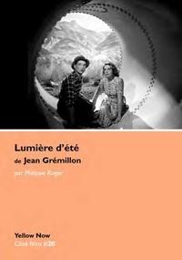 Philippe Roger - Lumière d'été de Jean Grémillon - Présences en résonance.