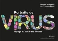 Philippe Roingeard - Portraits de virus - Voyage au coeur des cellules.