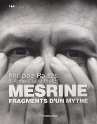 Philippe Roizès - Mesrine - Fragments d'un mythe.