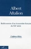 Philippe Rollet - Albert Aftalion : Redécouverte d'un économiste français du XXème siècle.