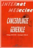 Philippe Ronchin et Christophe Chelle - Cancérologie générale.