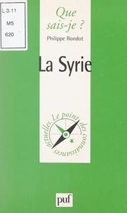 Philippe Rondot et Paul Angoulvent - La Syrie.