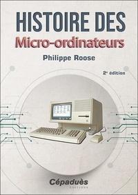 Philippe Roose - Histoire des micro-ordinateurs.