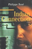 Philippe Rosé - Indian Connection.