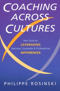 Philippe Rosinski - Coaching across cultures - New tools for leveraging national, corporate and professional differences.