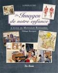 Philippe Rossignol - Les images de notre enfance - L'école de Monsieur Rossignol.