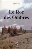 Philippe Roucarie - Le Roc des ombres.