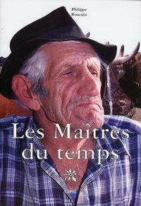 Philippe Roucarie - Les Maîtres du temps.