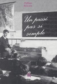 Philippe Roucarie - Un passé pas si simple.