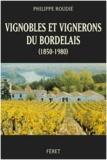 Philippe Roudié - Vignobles et vignerons du Bordelais (1850-1980).