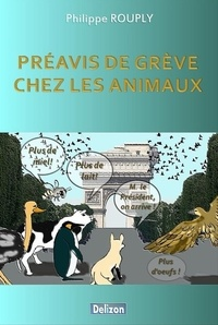 Philippe Rouply - Préavis de grève chez les animaux.