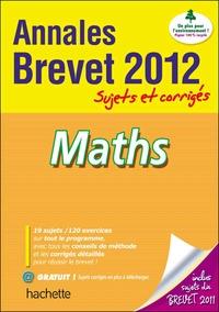 Maths Brevet- Sujets et corrigés - Philippe Rousseau |