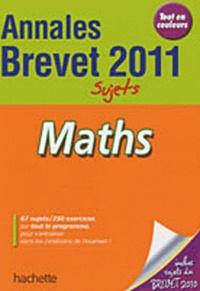 Philippe Rousseau - Maths - Annales Brevet 2011, sujets.