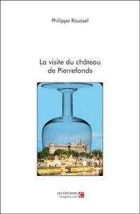 Philippe Roussel - La visite du château de Pierrefonds.