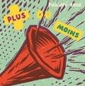 Philippe Roux - Plus ou moins.