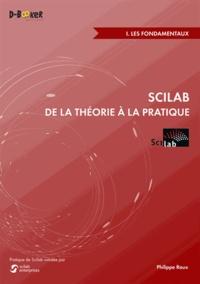Scilab : de la théorie à la pratique - Volume 1, Les fondamentaux.pdf