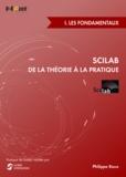 Philippe Roux - Scilab : de la théorie à la pratique - Volume 1, Les fondamentaux.