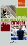 Philippe Rouzaud - Salariés, le Lean tisse sa toile et vous entoure... - Petit manuel à l'usage de ceux qui se préoccupent du travail et de la santé.