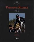 Philippe Rozier - Fils de.